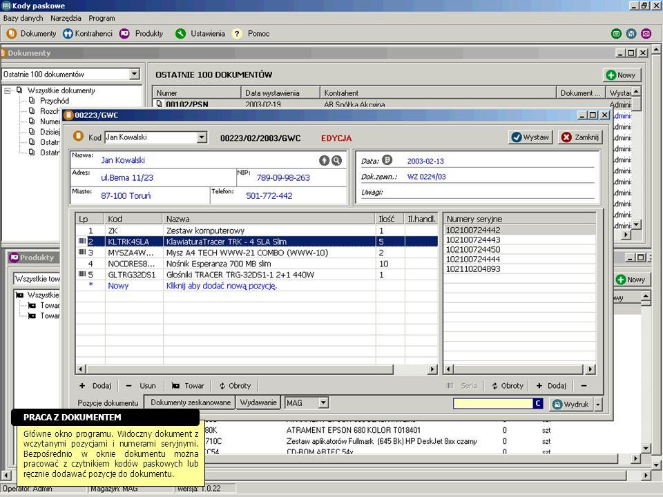 Główne okno programu. Widoczny dokument z wczytanymi pozycjami i numerami seryjnymi. Bezpośrednio w oknie dokumentu można pracować z czytnikiem kodów