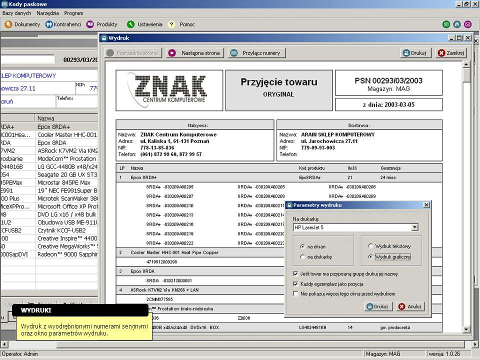 Wydruk z wyodrębnionymi numerami seryjnymi oraz okno parametrów wydruku. WYDRUKI