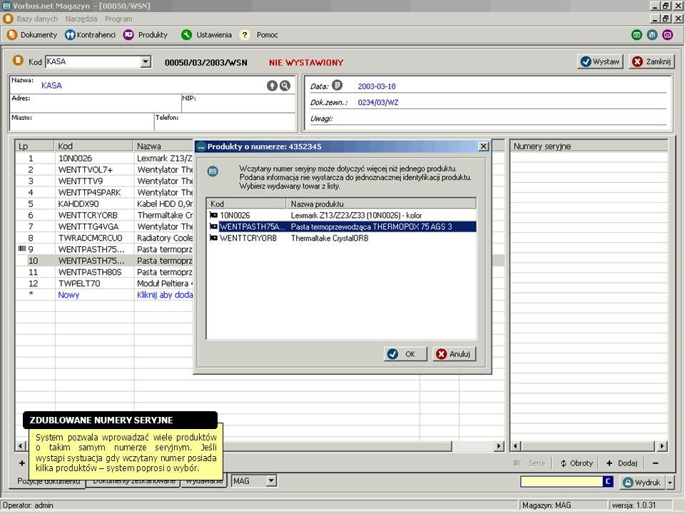 System pozwala wprowadzać wiele produktów o takim samym numerze seryjnym. Jeśli wystąpi systuacja gdy wczytany numer posiada kilka produktów – system