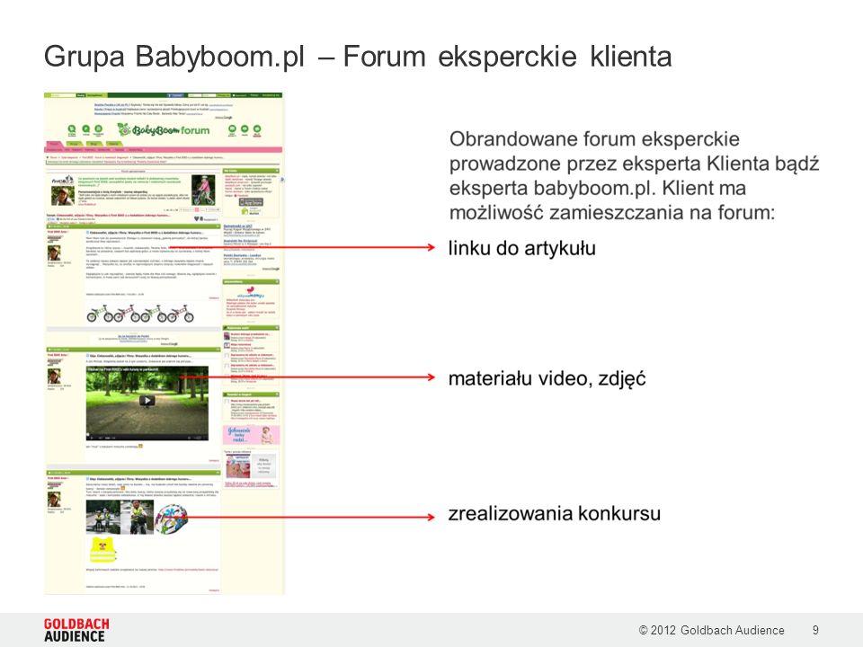 © 2012 Goldbach Audience9 Grupa Babyboom.pl – Forum eksperckie klienta