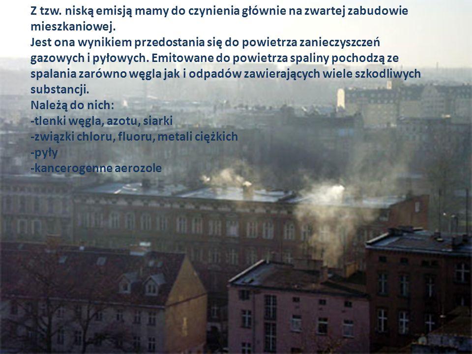 Z tzw. niską emisją mamy do czynienia głównie na zwartej zabudowie mieszkaniowej. Jest ona wynikiem przedostania się do powietrza zanieczyszczeń gazow