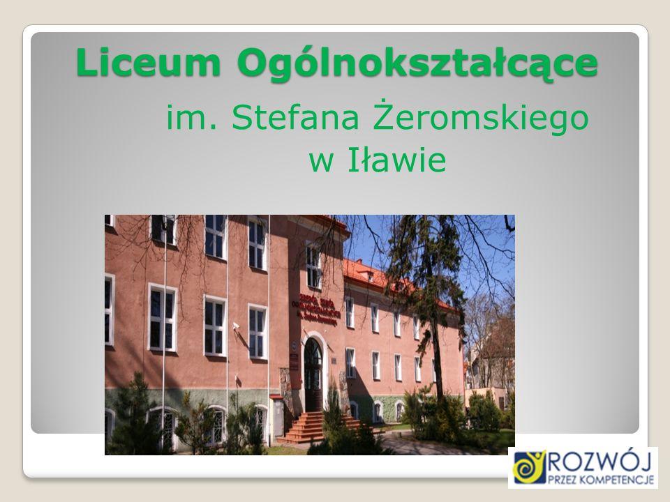 Liceum Ogólnokształcące im. Stefana Żeromskiego w Iławie