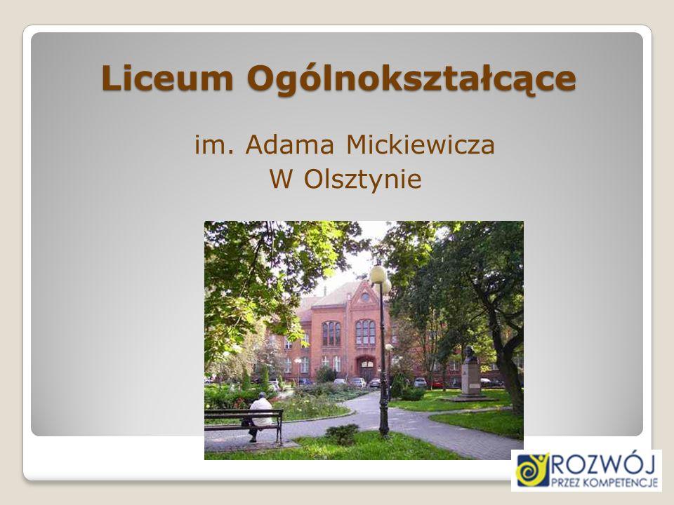 Liceum Ogólnokształcące im. Adama Mickiewicza W Olsztynie