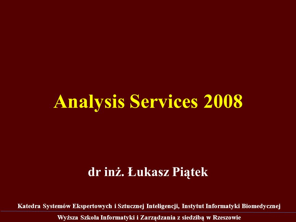 Analysis Services 2008 dr inż.