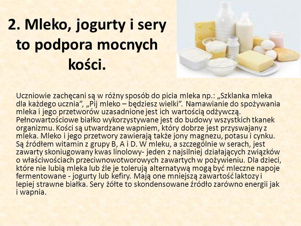2.Mleko, jogurty i sery to podpora mocnych kości.