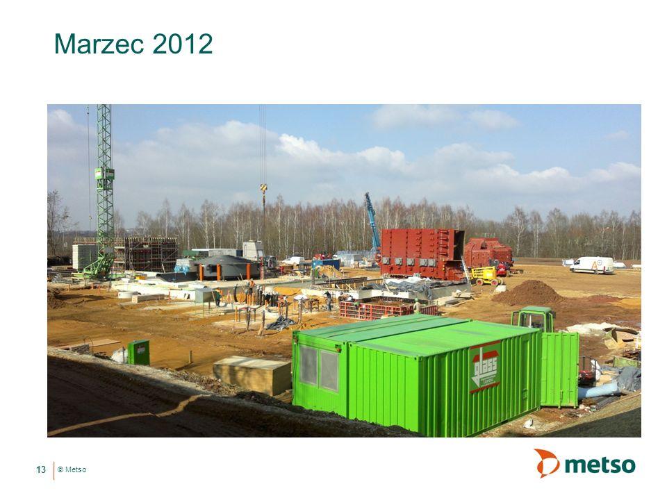 © Metso Marzec 2012 13