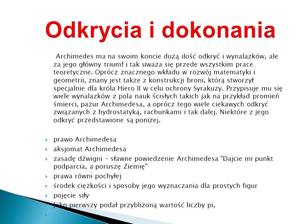 Archimedes prawdopodobnie miał swój udział w konstrukcji jednego z siedmiu cudów świata.