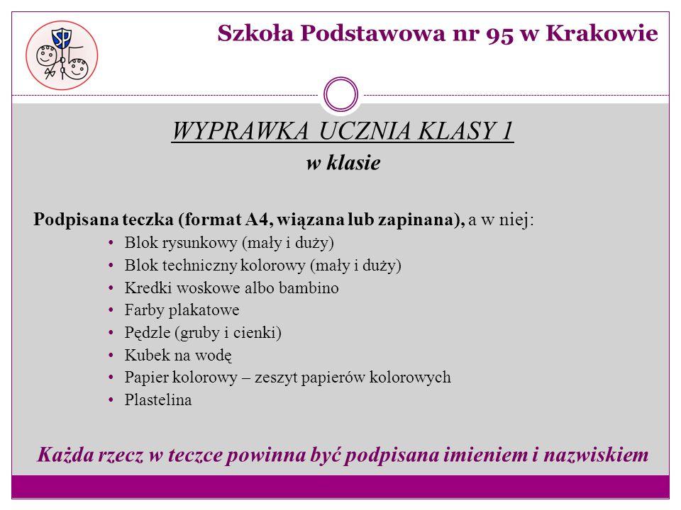 WYPRAWKA UCZNIA KLASY 1 w klasie Podpisana teczka (format A4, wiązana lub zapinana), a w niej: Blok rysunkowy (mały i duży) Blok techniczny kolorowy (