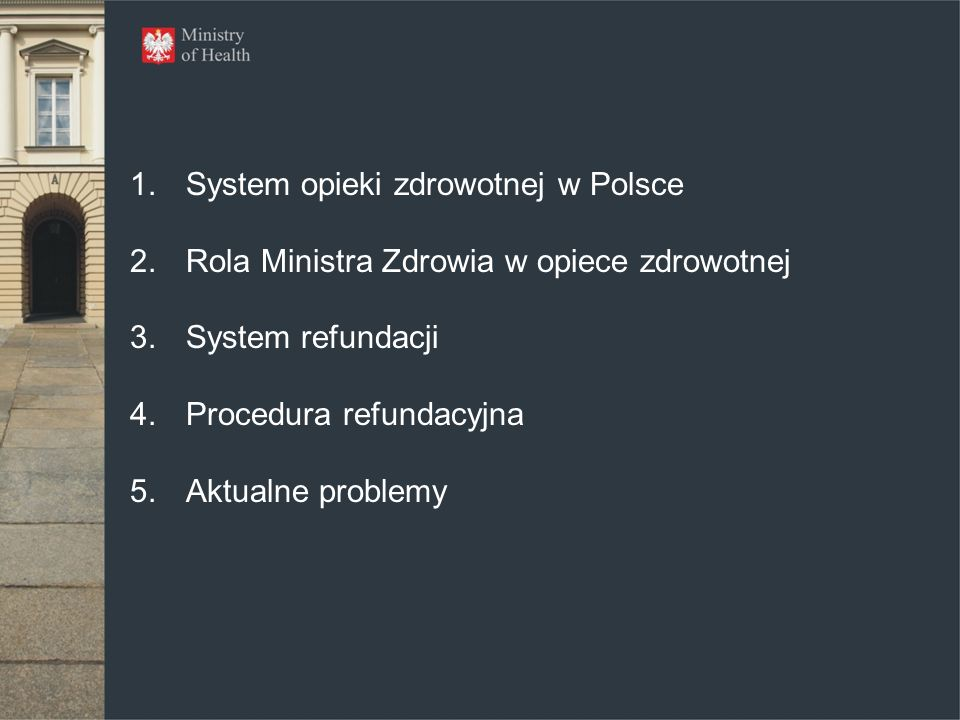 System opieki zdrowotnej w Polsce Dostęp do świadczeń opieki zdrowotnej finansowanych przez płatnika publicznego jest w Polsce darmowy i powszechny Uczestnictwo w systemie ubezpieczeń zdrowotnych jest obowiązkowe Parlament decyduje o poziomie obciążeń ponoszonych przez osoby ubezpieczone