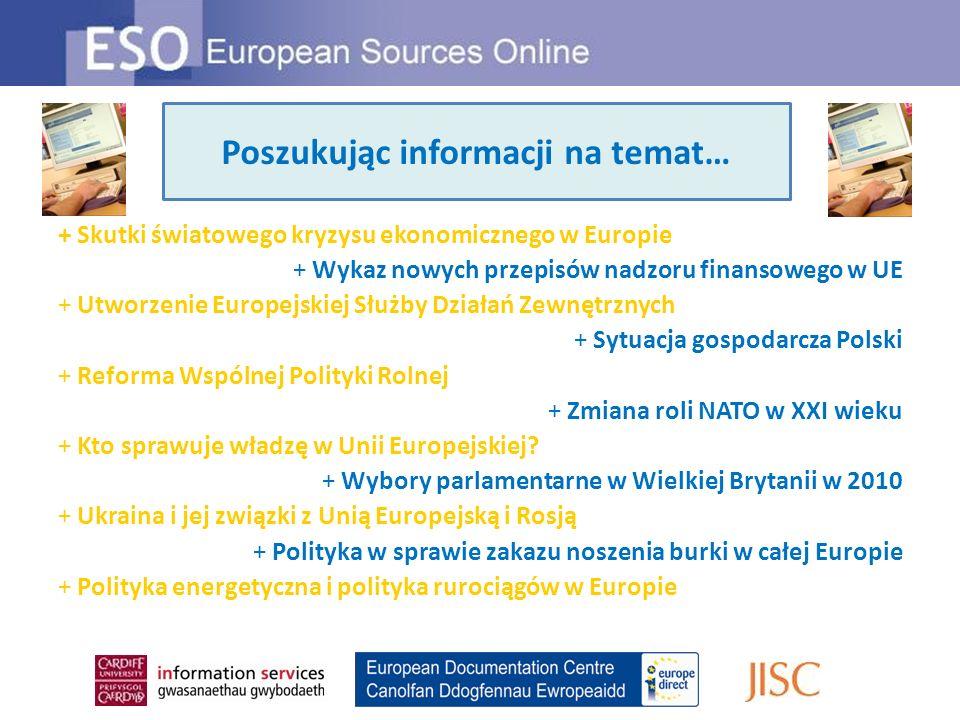 Looking for information on … + Skutki światowego kryzysu ekonomicznego w Europie + Wykaz nowych przepisów nadzoru finansowego w UE + Utworzenie Europe