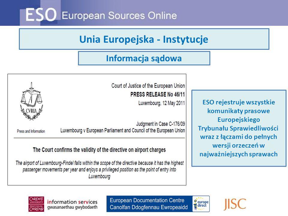 Unia Europejska - Instytucje Informacja sądowa ESO rejestruje wszystkie komunikaty prasowe Europejskiego Trybunału Sprawiedliwości wraz z łączami do p