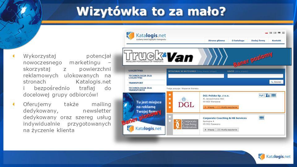 Wykorzystaj potencjał nowoczesnego marketingu – skorzystaj z powierzchni reklamowych ulokowanych na stronach Katalogis.net i bezpośrednio trafiaj do d