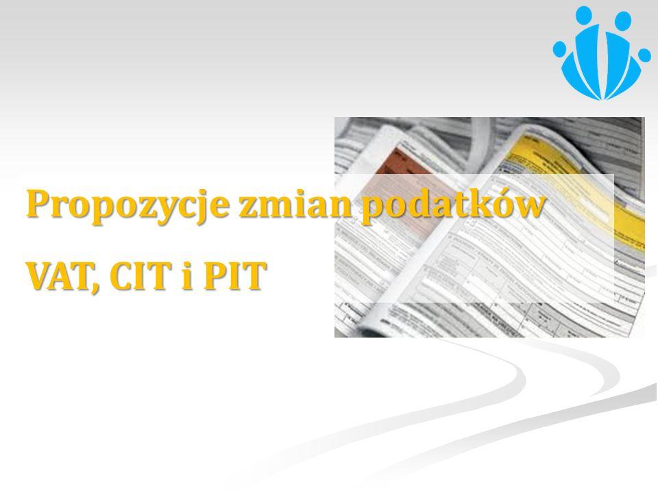 Propozycje zmian podatków VAT, CIT i PIT