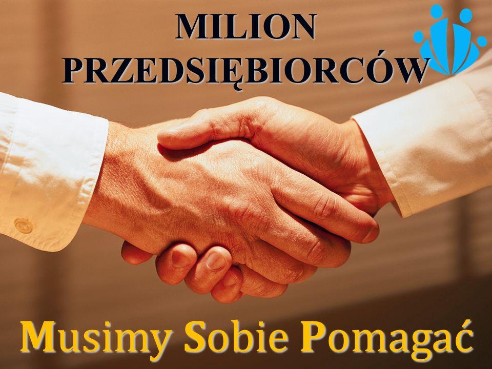 Musimy Sobie Pomagać MILION PRZEDSIĘBIORCÓW