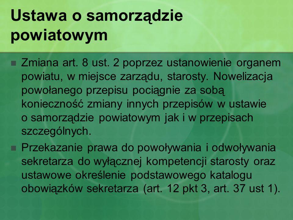 Ustawa o samorządzie powiatowym Zmiana art.15 ust.