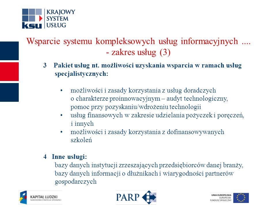 11 Wsparcie systemu kompleksowych usług informacyjnych....