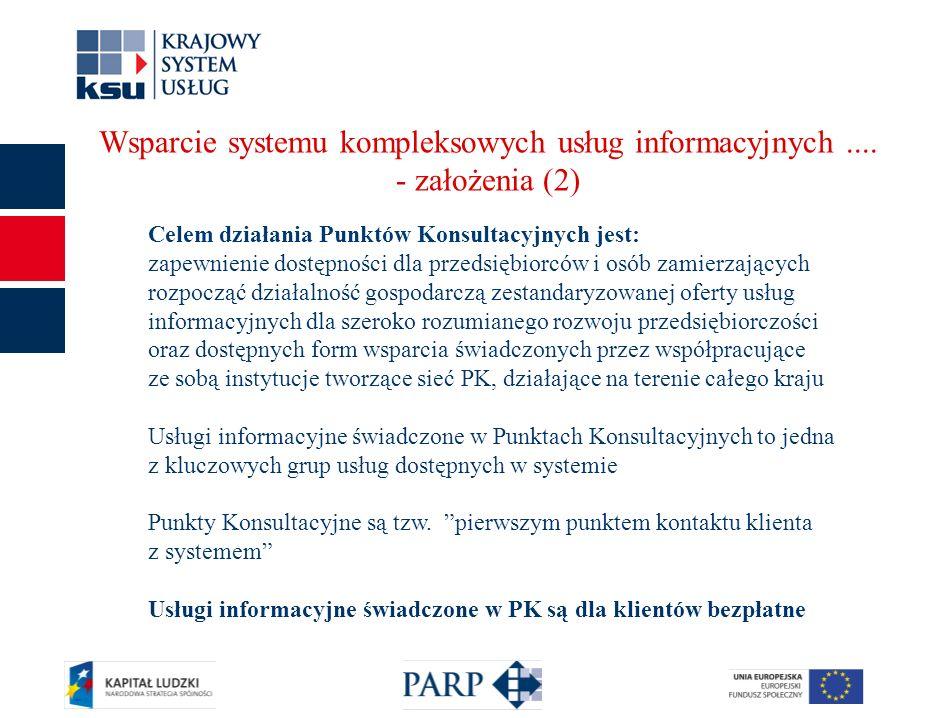 8 Wsparcie systemu kompleksowych usług informacyjnych....