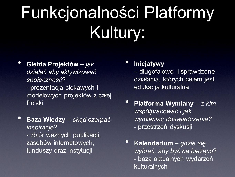 Funkcjonalności Platformy Kultury: Giełda Projektów – jak działać aby aktywizować społeczność.