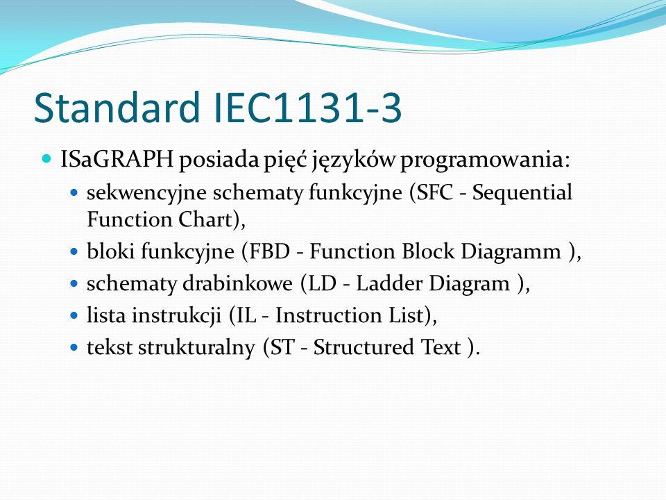 Języki programowania Graficzne edytory graficzne dla języków: schemat sekwencji funkcji (SFC - Sequential Function Chart), schemat bloku funkcji (FBD - Function Block Diagram), schemat drabinkowy (LD - Ladder Diagram); Tekstowe edytory tekstowe dla języków: lista instrukcji (IL - Instruction List), tekst strukturalny (ST – Structured Text), kodu C (opcjonalny);