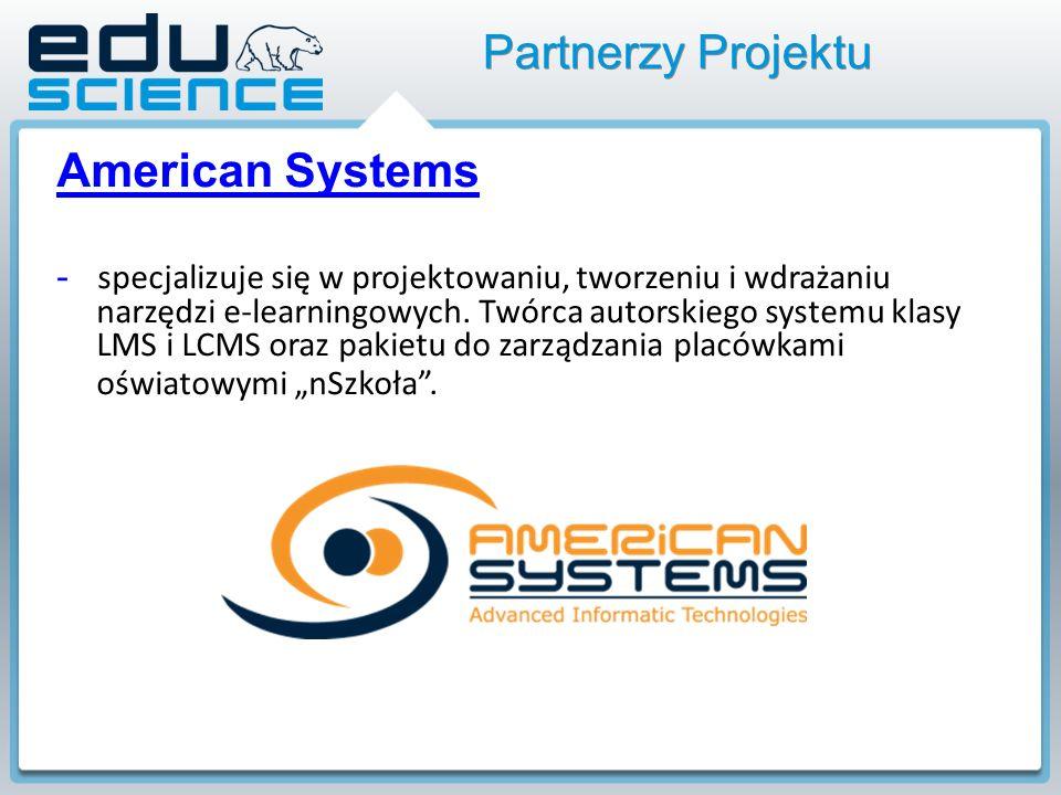 American Systems - specjalizuje się w projektowaniu, tworzeniu i wdrażaniu narzędzi e-learningowych.