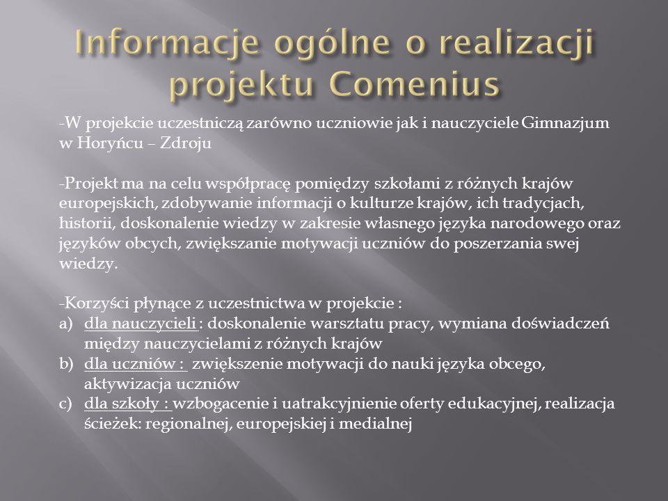 - Bieżące informacje ukazują się również w kąciku Comeniusa - Społeczność gimnazjalna chętnie angażuje się w prace nad projektem - Wszelkie działania są dokumentowane poprzez : a) artykuły w prasie lokalnej b) gazetki szkolne c) stronę internetową d) wpisy do kroniki Comeniusa e) prezentacje multimedialne