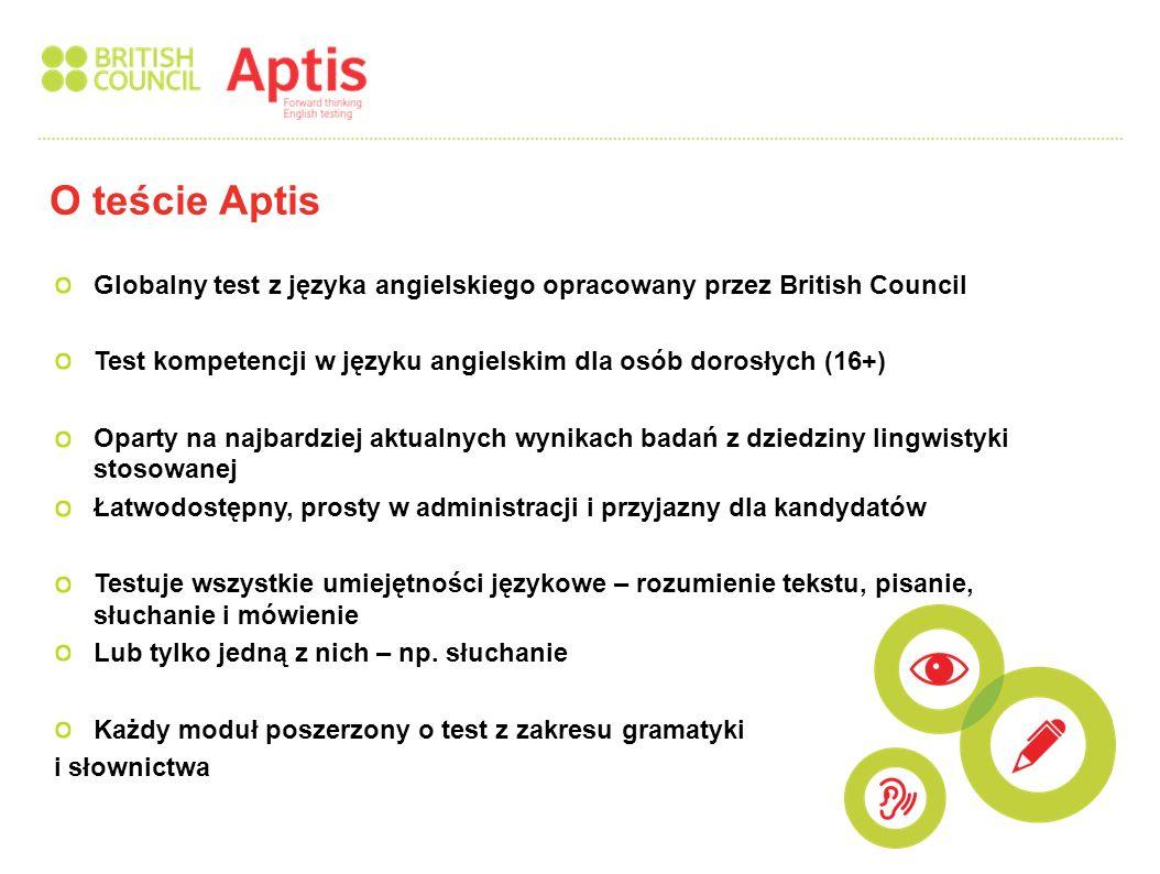 Globalny test z języka angielskiego opracowany przez British Council Test kompetencji w języku angielskim dla osób dorosłych (16+) Oparty na najbardzi