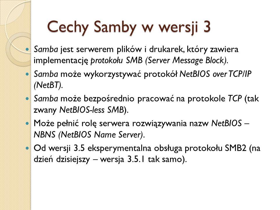Samba w roli klienta Wartości atrybutu security dla odpowiednich ról pełnionych przez sambę wraz z innymi potrzebnymi parametrami są następujące: Samba jako członek domeny NT: security = domain, passdb backend = tdbsam, encrypt passwords = yes.