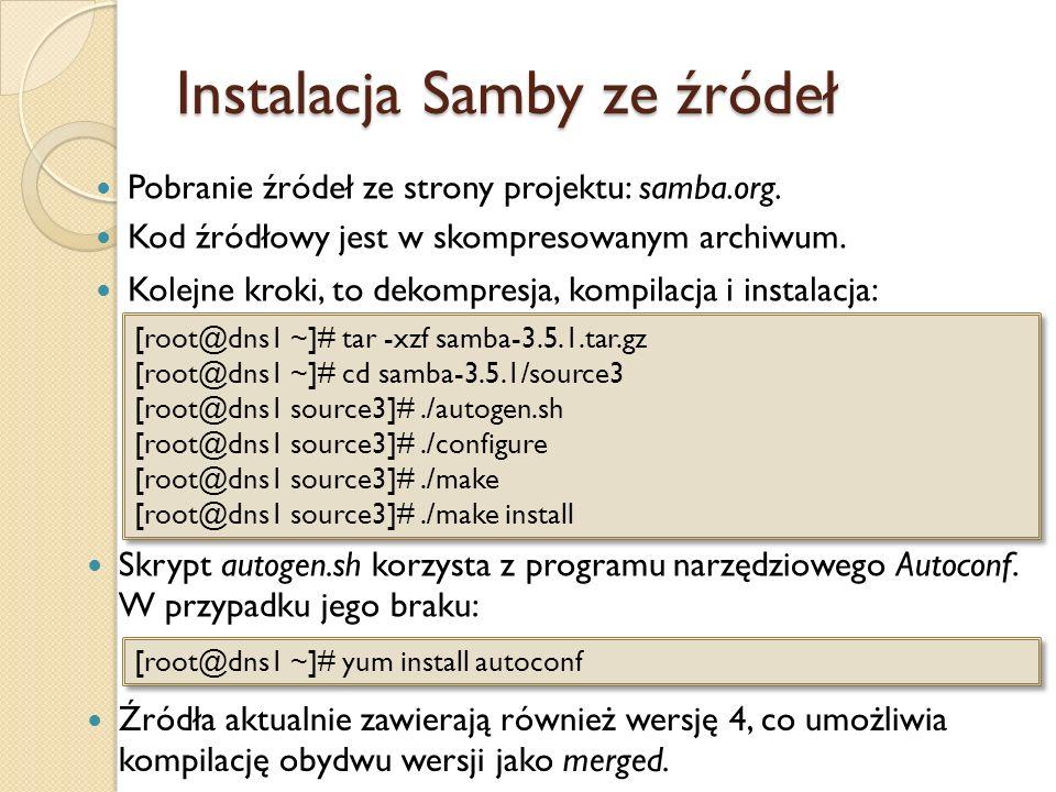 Pobranie źródeł ze strony projektu: samba.org. Kod źródłowy jest w skompresowanym archiwum. Kolejne kroki, to dekompresja, kompilacja i instalacja: Sk
