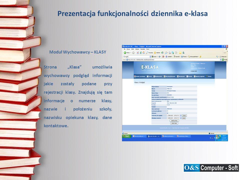 Moduł Wychowawcy – KLASY Strona Klasa umożliwia wychowawcy podgląd informacji jakie zostały podane przy rejestracji klasy.