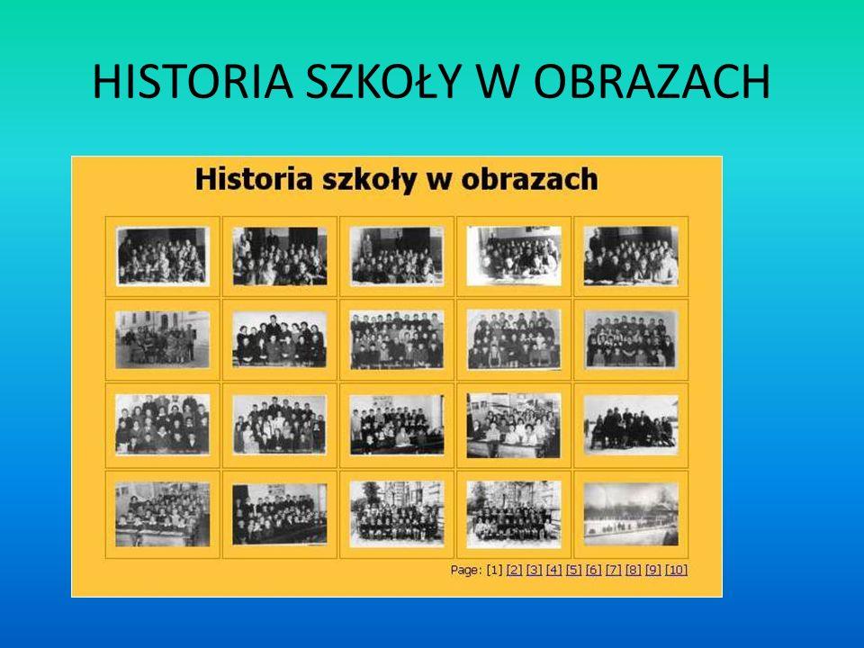 HISTORIA SZKOŁY W OBRAZACH