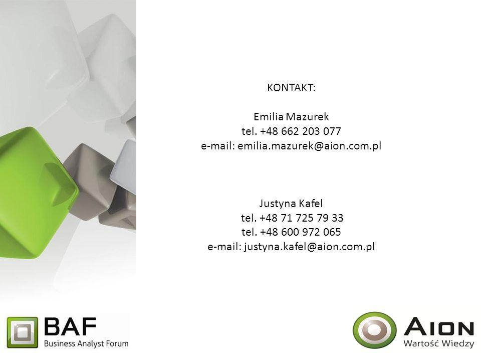 KONTAKT: Emilia Mazurek tel. +48 662 203 077 e-mail: emilia.mazurek@aion.com.pl Justyna Kafel tel. +48 71 725 79 33 tel. +48 600 972 065 e-mail: justy