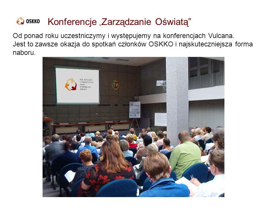 Konferencje Zarządzanie Oświatą Od ponad roku uczestniczymy i występujemy na konferencjach Vulcana. Jest to zawsze okazja do spotkań członków OSKKO i