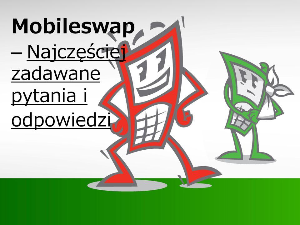 Mobileswap – Najczęściej zadawane pytania i odpowiedzi