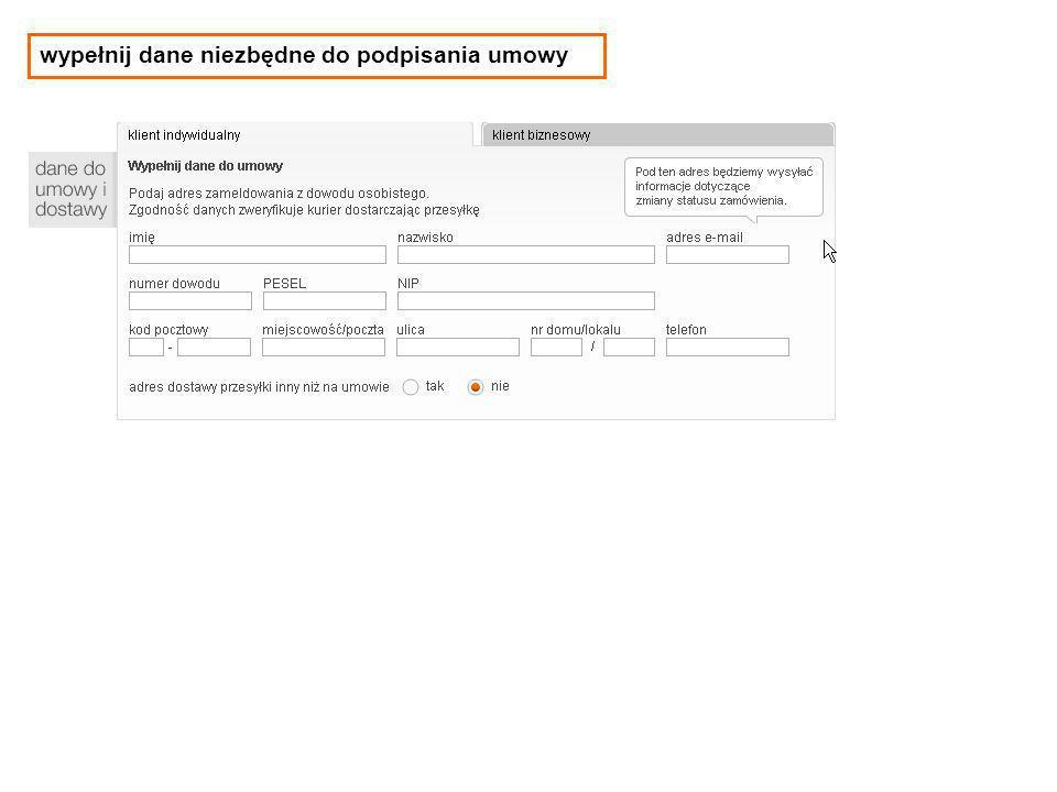 wypełnij dane niezbędne do podpisania umowy