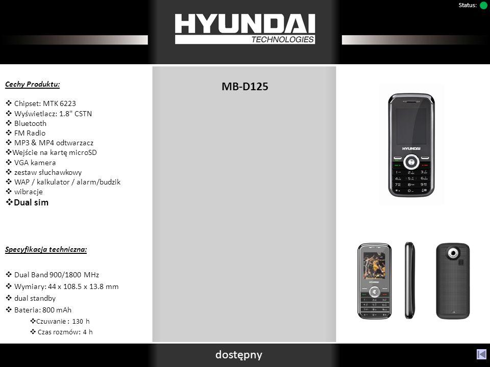 MB-D125 dostępny Status: Cechy Produktu: Chipset: MTK 6223 Wyświetlacz: 1.8 CSTN Bluetooth FM Radio MP3 & MP4 odtwarzacz Wejście na kartę microSD VGA kamera zestaw słuchawkowy WAP / kalkulator / alarm/budzik wibracje Dual sim Specyfikacja techniczna: Dual Band 900/1800 MHz Wymiary: 44 x 108.5 x 13.8 mm dual standby Bateria: 800 mAh Czuwanie : 130 h Czas rozmów: 4 h