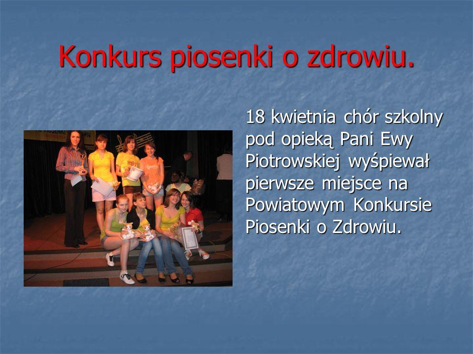 Konkurs piosenki o zdrowiu. 18 kwietnia chór szkolny pod opieką Pani Ewy Piotrowskiej wyśpiewał pierwsze miejsce na Powiatowym Konkursie Piosenki o Zd