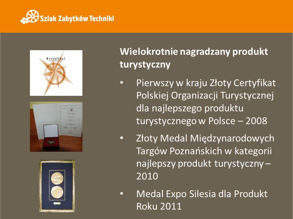 Wielokrotnie nagradzany produkt turystyczny Pierwszy w kraju Złoty Certyfikat Polskiej Organizacji Turystycznej dla najlepszego produktu turystycznego