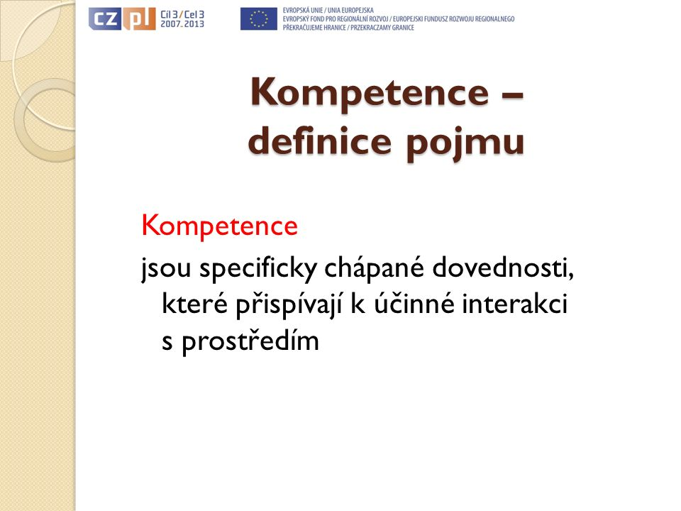 Rodzaje kompetencji Druh kompetencí 1. Aspiracje edukacyjne