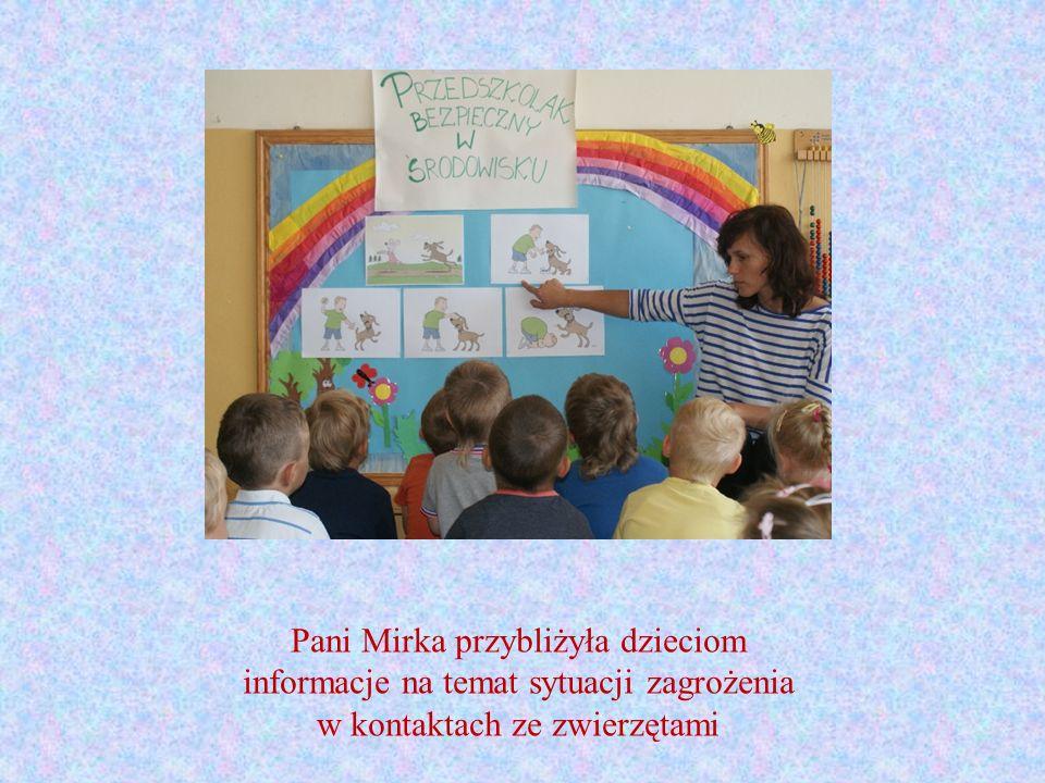 Pani Mirka przybliżyła dzieciom informacje na temat sytuacji zagrożenia w kontaktach ze zwierzętami