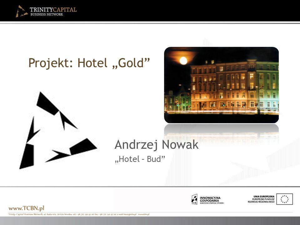 Projekt: Hotel Gold Andrzej Nowak Hotel – Bud