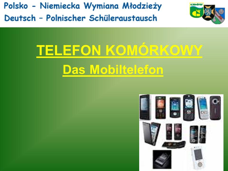 TELEFON KOMÓRKOWY Das Mobiltelefon