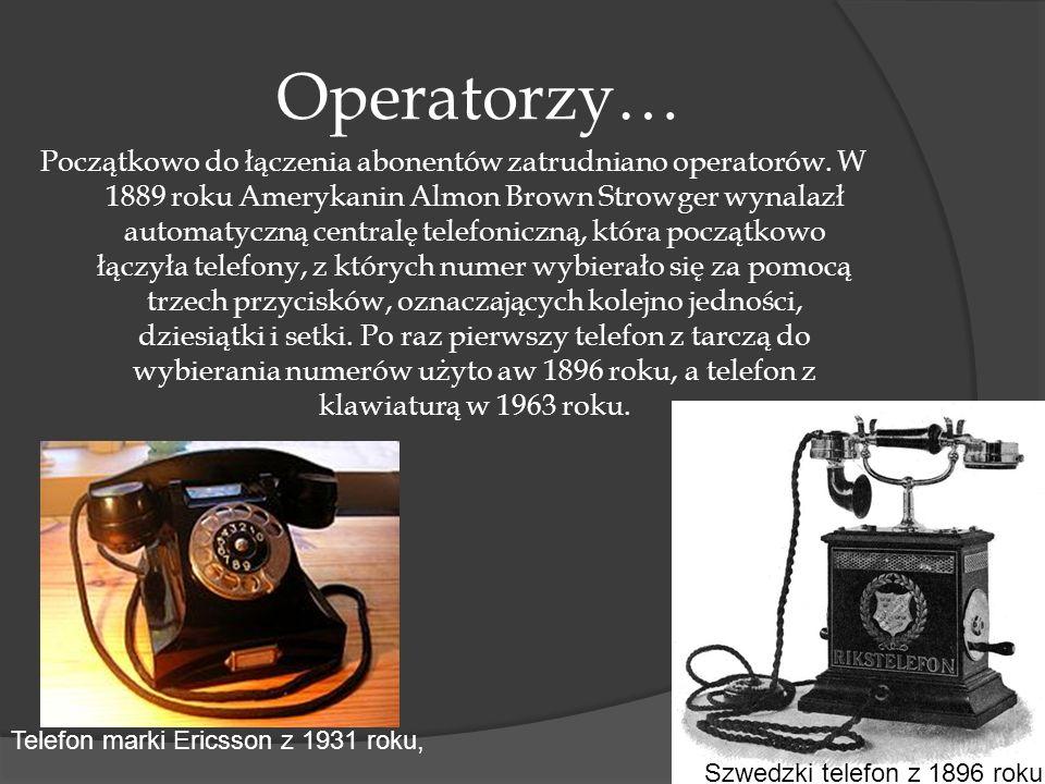 Trochę historii… Za wynalazcę telefonu uważa się Aleksandra Bella, który pierwszy opatentował ten wynalazek, lecz koncepcja narodziła się wcześniej. J
