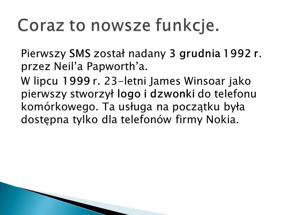Pierwszy SMS został nadany 3 grudnia 1992 r. przez Neila Papwortha. W lipcu 1999 r. 23-letni James Winsoar jako pierwszy stworzył logo i dzwonki do te