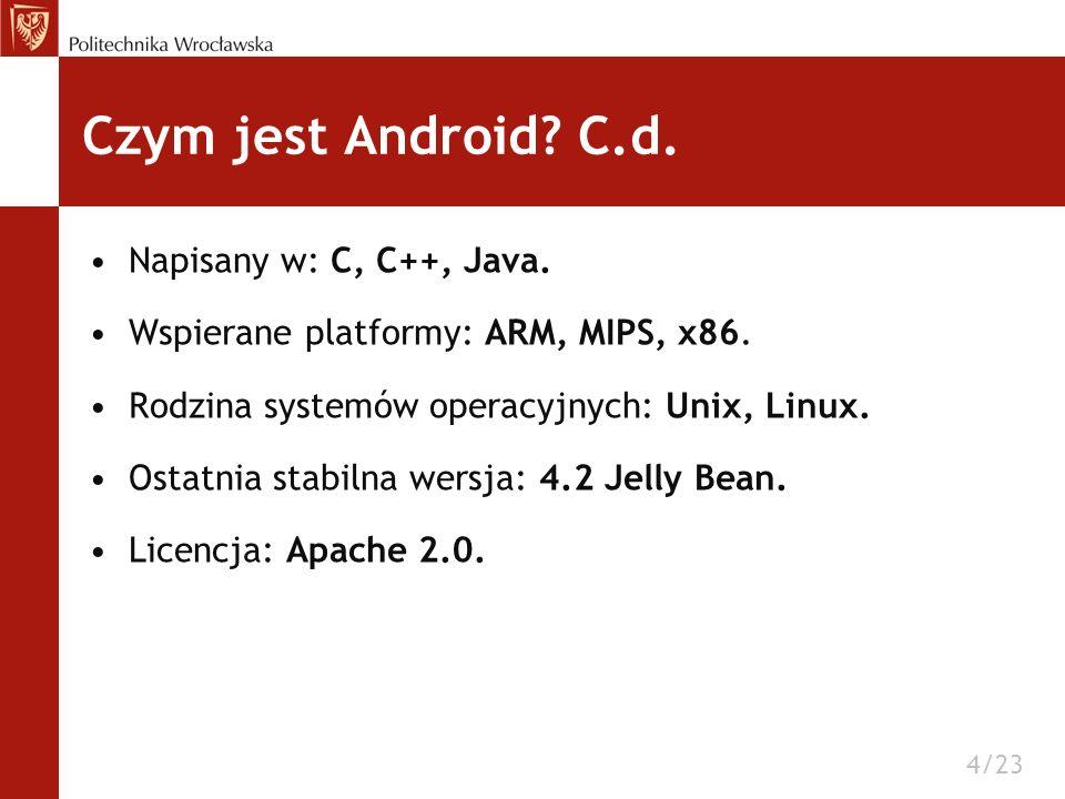 Napisany w: C, C++, Java. Wspierane platformy: ARM, MIPS, x86. Rodzina systemów operacyjnych: Unix, Linux. Ostatnia stabilna wersja: 4.2 Jelly Bean. L
