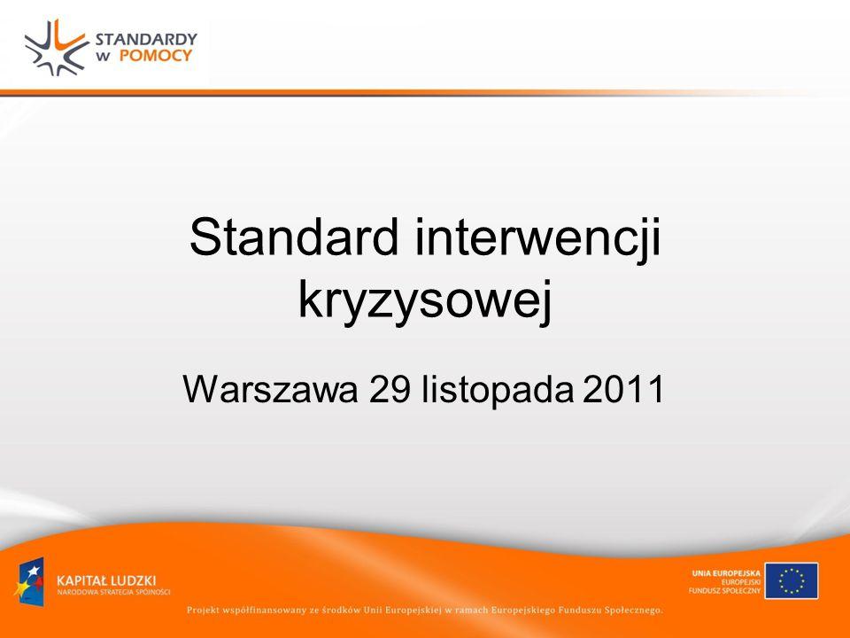 Standard interwencji kryzysowej Warszawa 29 listopada 2011