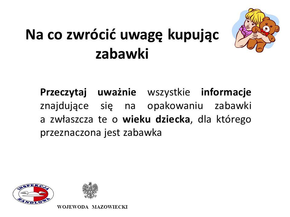WOJEWODA MAZOWIECKI wyrób deklarowany jako stojak na telefon brak znaku CE brak informacji o celowości zachowania opakowania brak danych dot.