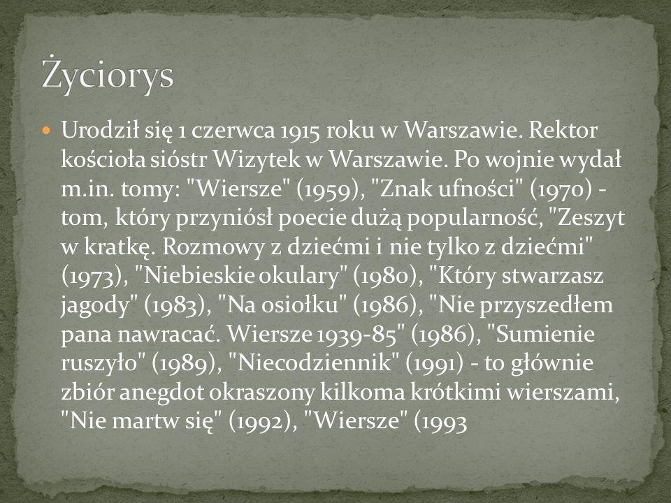 Urodził się 1 czerwca 1915 roku w Warszawie. Rektor kościoła sióstr Wizytek w Warszawie. Po wojnie wydał m.in. tomy: