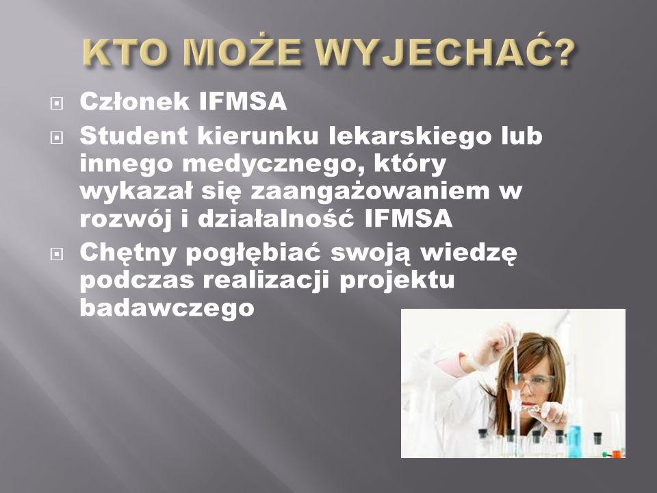 Członek IFMSA Student kierunku lekarskiego lub innego medycznego, który wykazał się zaangażowaniem w rozwój i działalność IFMSA Chętny pogłębiać swoją