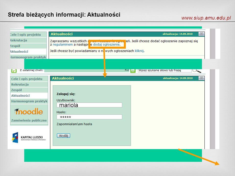 Strefa bieżących informacji: Aktualności www.siup.amu.edu.pl mariola *****