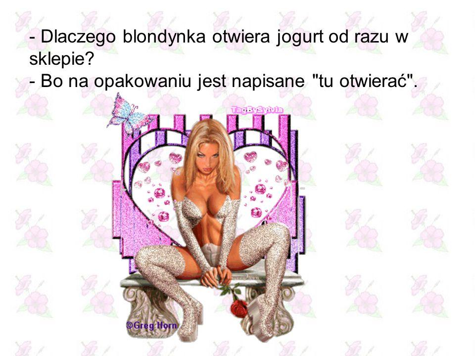 Brunetka do blondynki: - Byłam robić testy ciążowe. A blondynka: - I co, trudne były pytania?